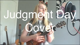 Judgment Day by Stealth (Ukulele cover)