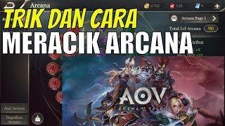 ANTI NOOB! Begini CARA MERACIK ARCANA di Arena of Valor (AOV) yang benar..