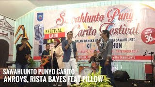 ANROYS, RISTA BAYES FEAT PILLOW BAND - SAWAHLUNTO PUNYO CARITO width=