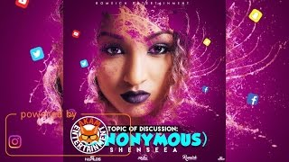 Shenseea - Anonymous (Raw) April 2017