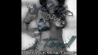 Your Body - Ft. J. Tarrell  #badlandsmusicgroup