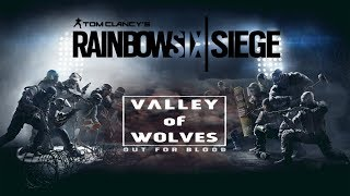 [GMV] Rainbow Six Siege v2 ~ Lions Inside - Valley of Wolves