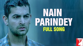Nain Parindey - Full Song | Lafangey Parindey | Neil Nitin Mukesh | Deepika Padukone | Shilpa Rao