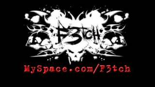 "F3tch - ""Into the eyes of madness"" (2008)"