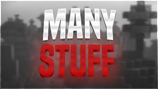 many stuff.