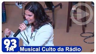 Aline Barros - Musical Culto da Rádio - Sonda-me, Usa-me