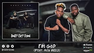 Surf Gvng - I'm God (feat. Rev Mizz)