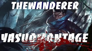 "Yasuo Montage ""THE WANDERER"""