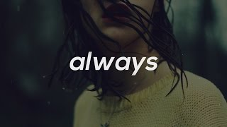 """Always"" Chill Sad Piano R&B / Hip Hop Beat Instrumental 