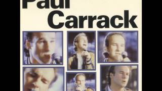 PAUL CARRACK Don't Shed A Tear  1987  HQ