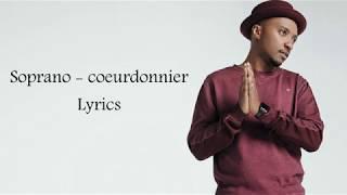 Soprano - Coeurdonnier  Lyrics ( instrumental )  Karaoké