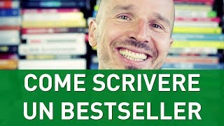 Come scrivere un libro e renderlo un Bestseller
