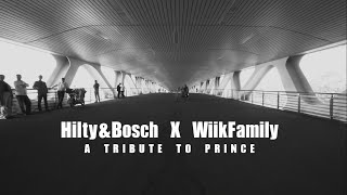 """Tribute to Prince"" Hilty&Bosch X Wiik family"
