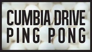 Ping Pong - Cumbia Drive