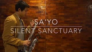 Sayo - Silent Sanctuary (Saxophone Cover)