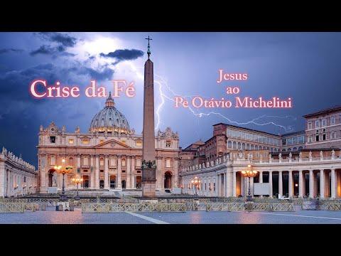 A Crise da Fé - Jesus ao padre Otávio Michelini (1975-1979)