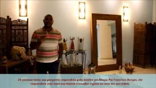 Consulta grátis com Pai Francisco Borges, nesse vídeo, saiba como.