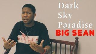 Cop Or Nah: Big Sean-Dark Sky Paradise