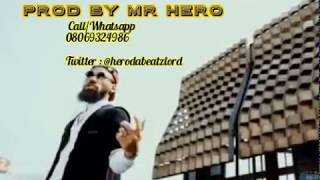 PHYNO FT WALE NWA INSTRUMENTAL (REMAKE BY MR HERO)