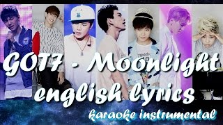 GOT7- Moonlight 달빛 Eng Lyrics Instrumental Karaoke