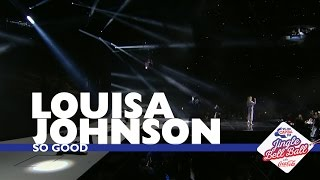 Louisa Johnson - 'So Good' (Live At Capital's Jingle Bell Ball 2016 - Sunday)