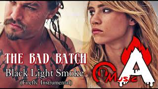 THE BAD BATCH Official Trailer 2 Song (black light smoke Firefly_instrumental)