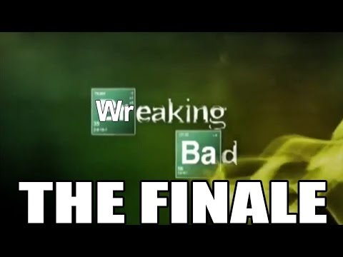 Wrecking Bad: The Finale