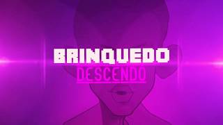 MC Brinquedo - Descendo (Lyric Video)(Perera DJ)(Vcds)