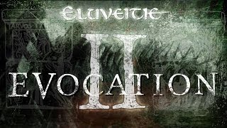 Eluveitie's upcoming album: EVOCATION II