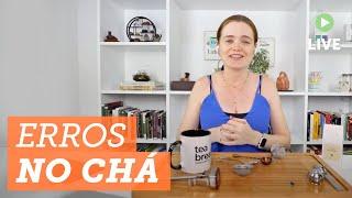❌  Erros que todo tea lover iniciante comete #dicas
