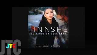 Tinashe ft Iggy Azalea All Hands On Deck REMIX (Clean)