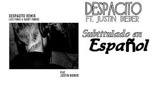 Despacito Remix Ft. Justin Bieber - Subtitulado al español