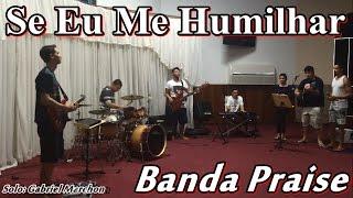 Se Eu Me Humilhar   Discopraise (SOLO COVER) Banda Praise