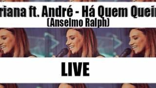 Ariana ft. André - Há Quem Queira (Anselmo Ralph) LIVE COVER