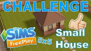 Sims Freeplay Challenge | Small 5x5 House