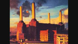 Pink Floyd - Pigs On The Wing (Part 1)