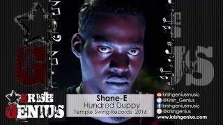 Shane-E - Hundred Duppy - January 2016