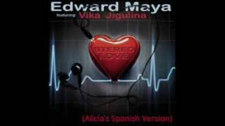 Stereo love (spanish version) - Edward Maya & Vika Jigulina ft. Alicia