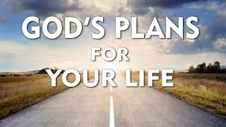 God's Plan For Your Life    INSPIRATION VIDEO   
