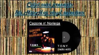 Capone n' Noriega - T.O.N.Y. (radio edit) (1997)