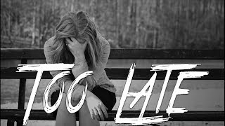 TOO LATE - Sad Emotional Piano Rap Beat | Sad Breakup Instrumental