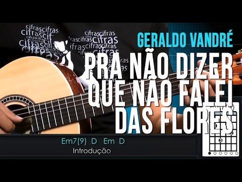 Geraldo Vandré - Pra Não Dizer Que Não Falei Das Flores