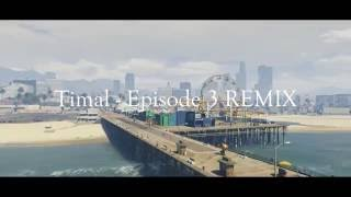 Timal - Episode 3 REMIX - GTA5 Music Video