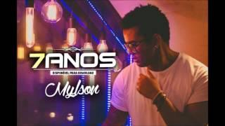 Mylson - 7 ANOS