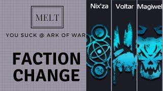 Ark of war - Faction Change