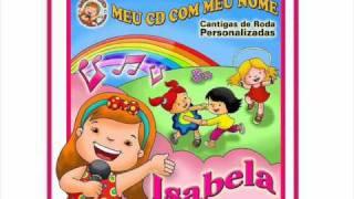 Leite Música e cia. - Isabela - 07 São João Da-ra-rão