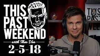 2-5-18 Aliens with Integrity | This Past Weekend w/ Theo Von #72