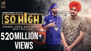 So High | Official Music Video | Sidhu Moose Wala | Humble Music