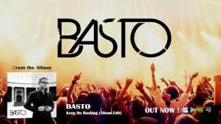 Basto - Keep On Rocking (Album Edit)
