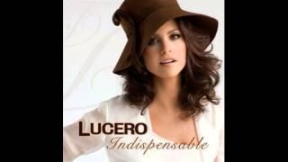 Lucero - Duena De Tu Amor (Album version)
